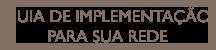 BOTAO - GUIA DE IMPLEMENTACAO PARA SUA REDE